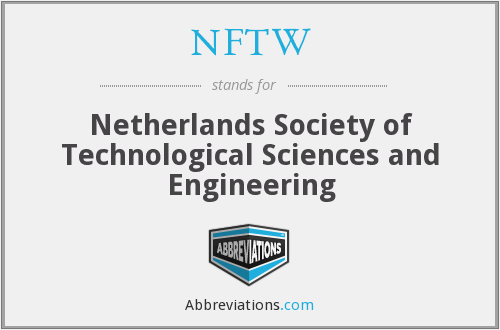 NFTW - Netherlands Society of Technological Sciences and Engineering