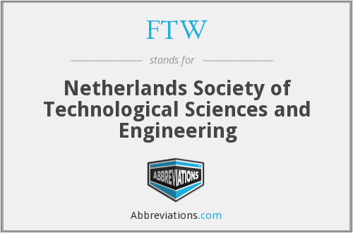 FTW - Netherlands Society of Technological Sciences and Engineering