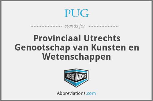 PUG - Provinciaal Utrechts Genootschap van Kunsten en Wetenschappen