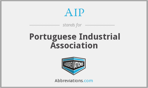 AIP - Portuguese Industrial Association