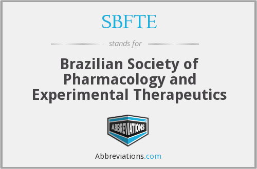 SBFTE - Brazilian Society of Pharmacology and Experimental Therapeutics