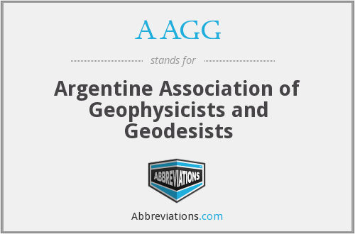 AAGG - Argentine Association of Geophysicists and Geodesists