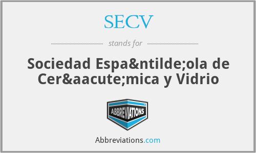 SECV - Sociedad Española de Cerámica y Vidrio