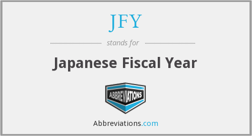 JFY - Japanese Fiscal Year
