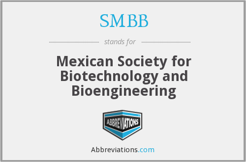 SMBB - Mexican Society for Biotechnology and Bioengineering