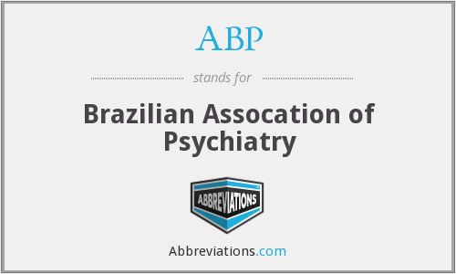 ABP - Brazilian Assocation of Psychiatry