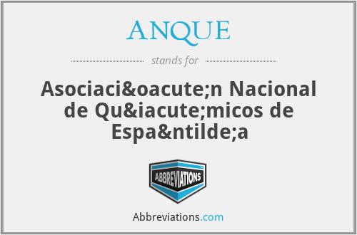 ANQUE - Asociación Nacional de Químicos de España