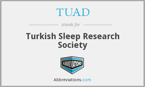 TUAD - Turkish Sleep Research Society