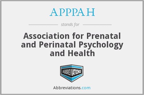 APPPAH - Association for Prenatal and Perinatal Psychology and Health