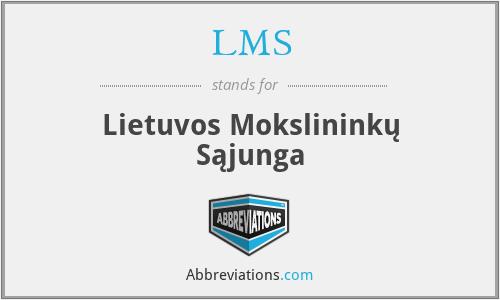 LMS - Lietuvos Mokslininkų Sąjunga