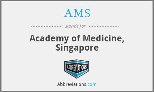 AMS - Academy of Medicine, Singapore