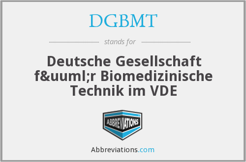 What does DGBMT stand for?