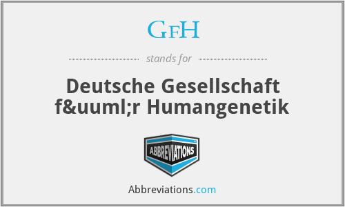 GfH - Deutsche Gesellschaft für Humangenetik