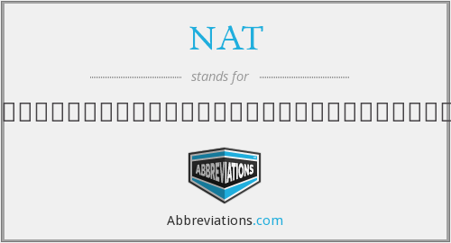 What does NAT. stand for?