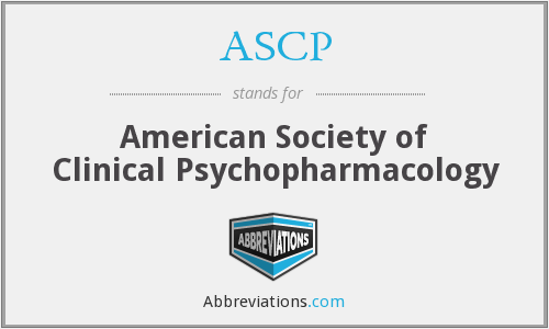 ASCP - American Society of Clinical Psychopharmacology