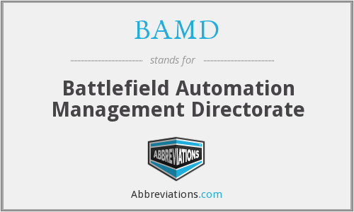 BAMD - Battlefield Automation Management Directorate