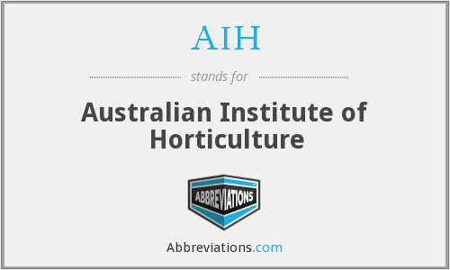 AIH - Australian Institute of Horticulture