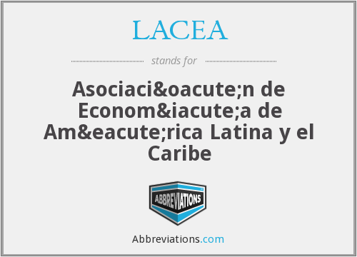 What does LACEA stand for?