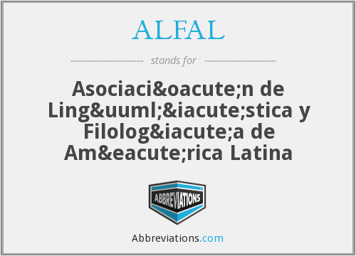 What does ALFAL stand for?