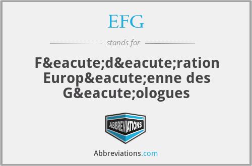 EFG - Fédération Européenne des Géologues
