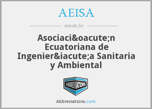 What does AEISA stand for?