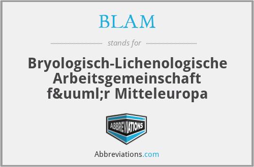 BLAM - Bryologisch-Lichenologische Arbeitsgemeinschaft für Mitteleuropa