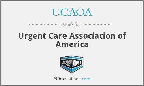 UCAOA - Urgent Care Association of America