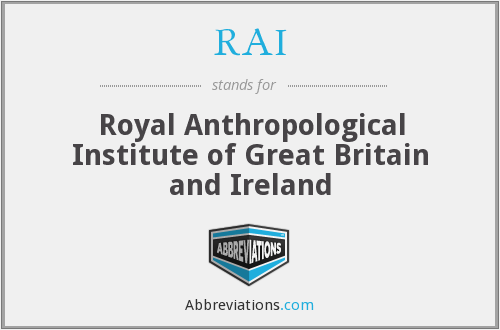 RAI - Royal Anthropological Institute of Great Britain and Ireland
