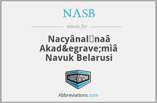 NASB - Nacyânalʹnaâ Akadèmìâ Navuk Belarusi