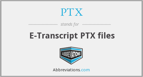 PTX - E-Transcript PTX files