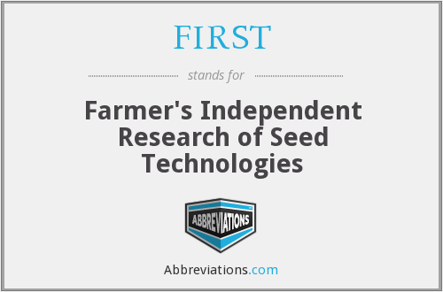 FIRST - Farmer's Independent Research of Seed Technologies