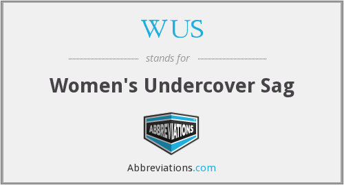 WUS - Women's Undercover Sag