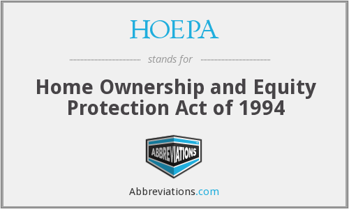 HOEPA - Home Ownership and Equity Protection Act of 1994