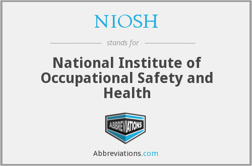 NIOSH - National Institute of Occupational Safety and Health