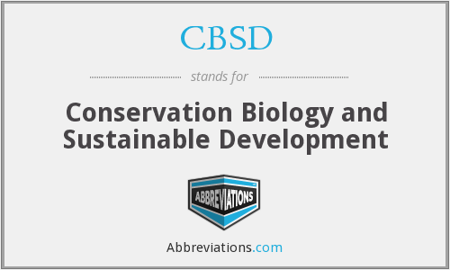 CBSD - Conservation Biology and Sustainable Development