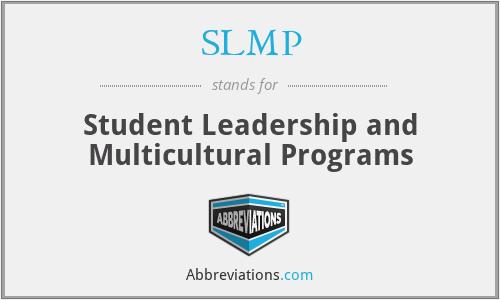 SLMP - Student Leadership and Multicultural Programs