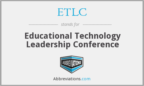 ETLC - Educational Technology Leadership Conference
