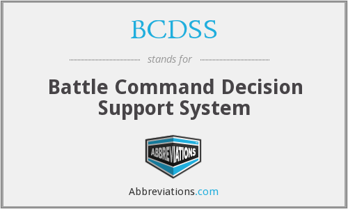 What does BCDSS stand for?