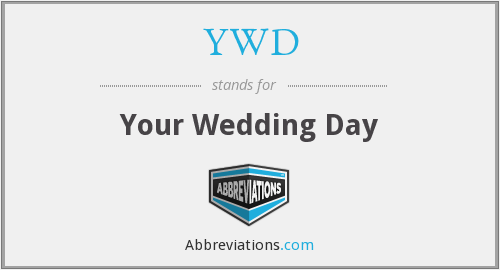 YWD - Your Wedding Day