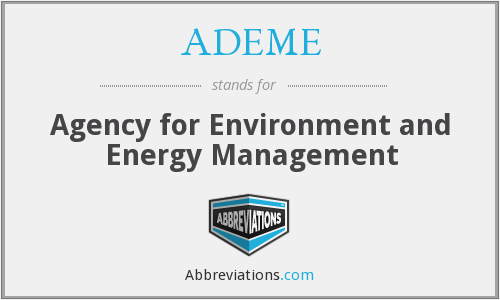 What does ADEME stand for?