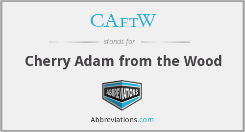 What does CAFTW stand for?