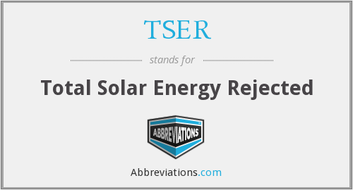 TSER - Total Solar Energy Rejected