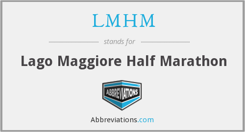 What does LMHM stand for?