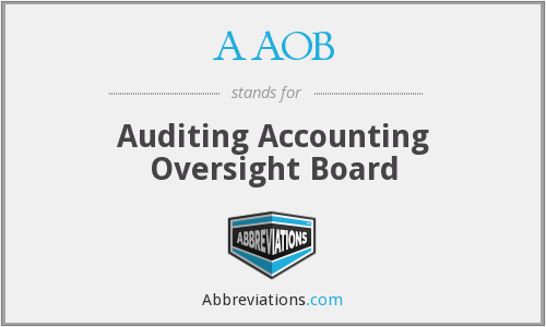 AAOB - Auditing Accounting Oversight Board