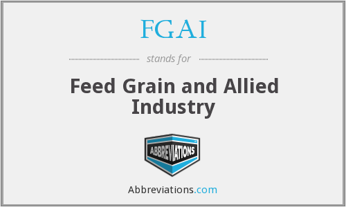 FGAI - Feed Grain and Allied Industry