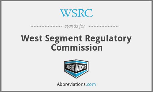 WSRC - West Segment Regulatory Commission