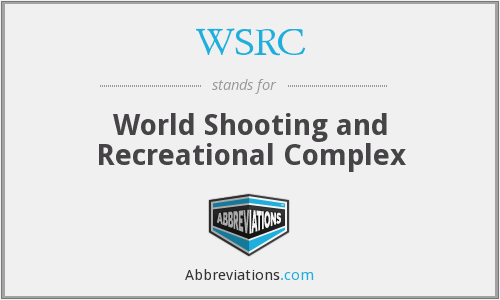 WSRC - World Shooting and Recreational Complex