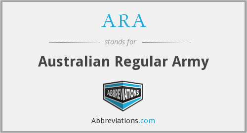 ARA - Australian Regular Army