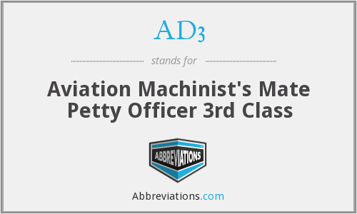 AD3 - Aviation Machinist's Mate Petty Officer 3rd Class