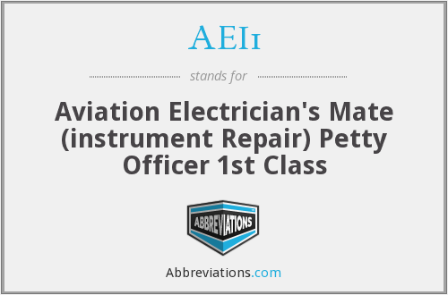 AEI1 - Aviation Electrician's Mate (instrument Repair) Petty Officer 1st Class